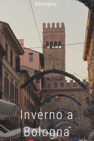 Inverno a Bologna #bologna