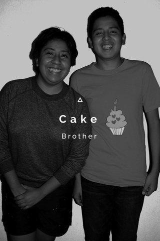 Cake Brother