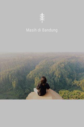 Masih di Bandung