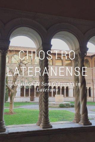 CHIOSTRO LATERANENSE Basilica di San Giovanni in Laterano