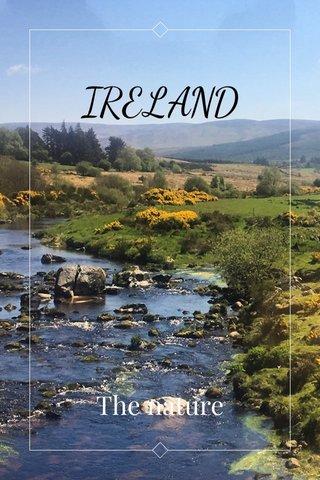 IRELAND The nature