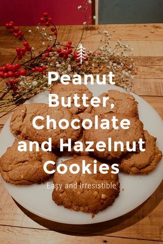 Peanut Butter, Chocolate and Hazelnut Cookies Easy and Irresistible