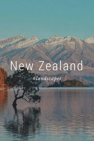 New Zealand #landscapes