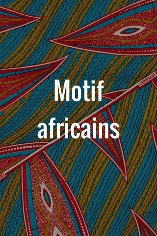 Motif africains
