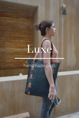 Luxe handmade bags