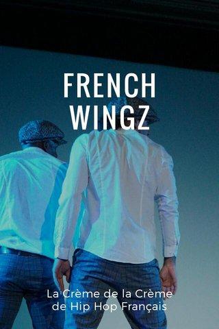 FRENCH WINGZ La Crème de la Crème de Hip Hop Français