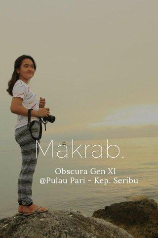 Makrab. Obscura Gen XI @Pulau Pari - Kep. Seribu