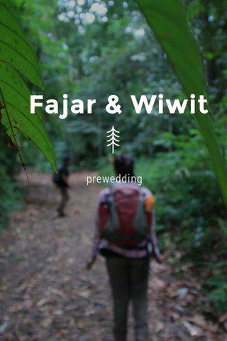 Fajar & Wiwit prewedding