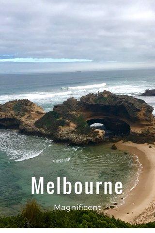 Melbourne Magnificent