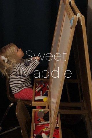 Sweet Maddie