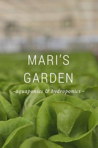 MARI'S GARDEN -aquaponics & hydroponics -