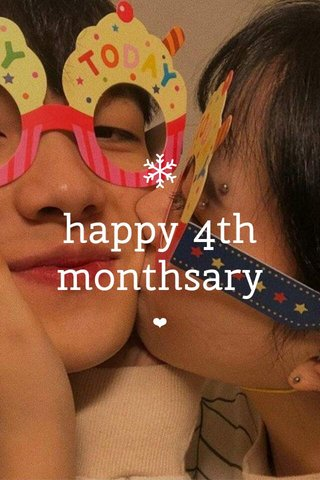 happy 4th monthsary ❤