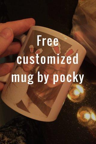 Free customized mug by pocky