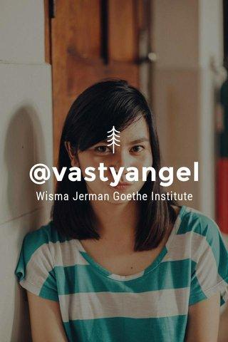 @vastyangel Wisma Jerman Goethe Institute