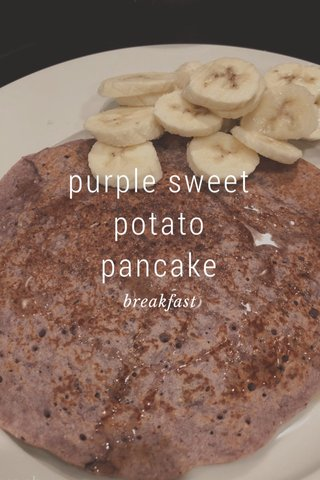 purple sweet potato pancake breakfast