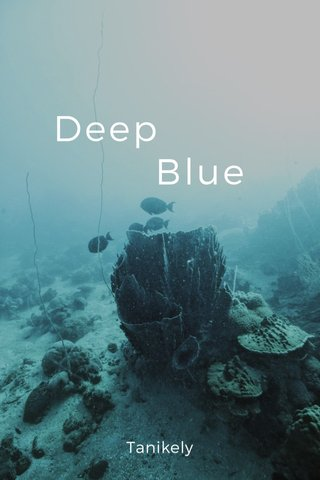 Deep Blue Tanikely