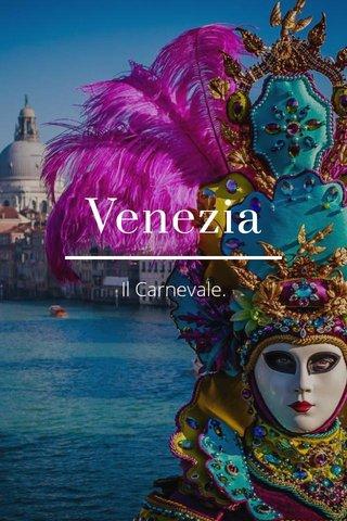 Venezia Il Carnevale.