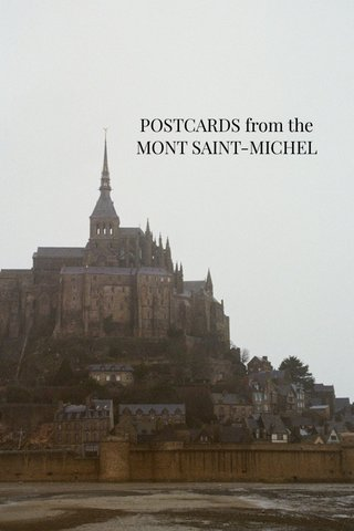 POSTCARDS from the MONT SAINT-MICHEL
