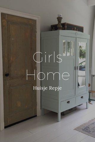 Girls Home Huisje Repje