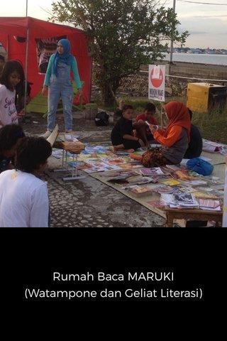 Rumah Baca MARUKI (Watampone dan Geliat Literasi)