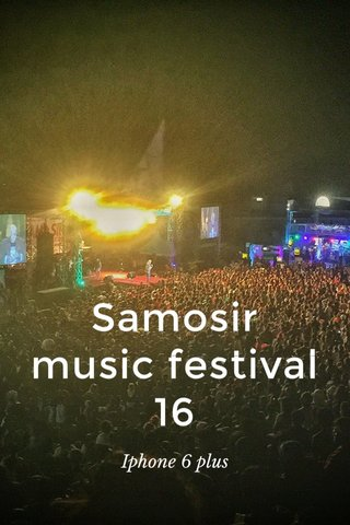 Samosir music festival 16 Iphone 6 plus