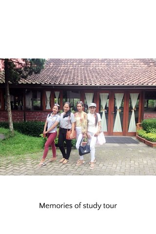Memories of study tour