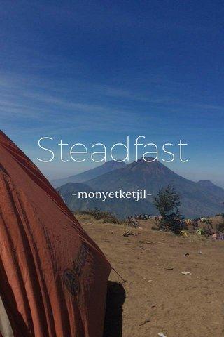 Steadfast -monyetketjil-
