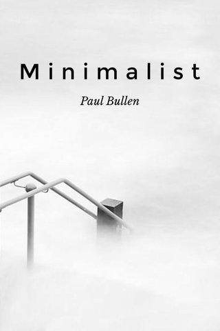 Minimalist Paul Bullen