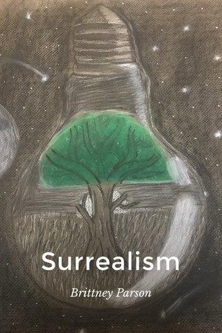 Surrealism Brittney Parson