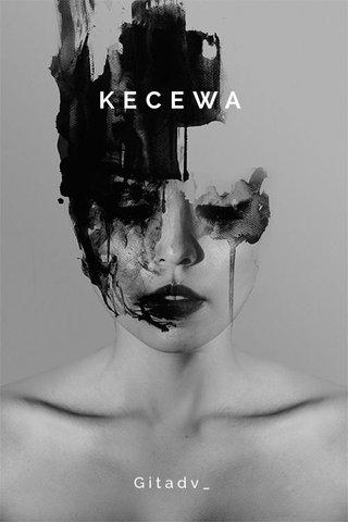 KECEWA Gitadv_