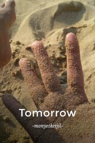 Tomorrow -monyetketjil-