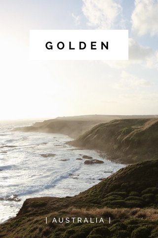 GOLDEN | AUSTRALIA |