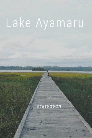 Lake Ayamaru #satoavan