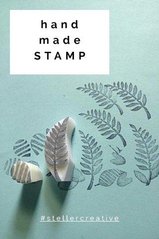 hand made STAMP #stellercreative