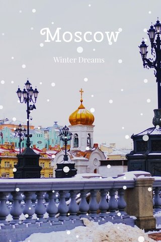 Moscow Winter Dreams