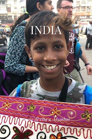 INDIA Scene di vita a Mumbai