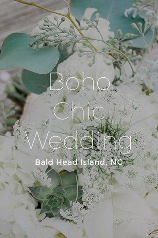 Boho Chic Wedding Bald Head Island, NC