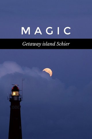 MAGIC Getaway island Schier