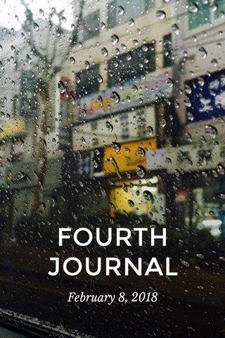 FOURTH JOURNAL February 8, 2018