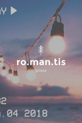ro.man.tis prince