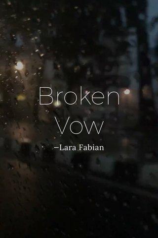 Broken Vow —Lara Fabian