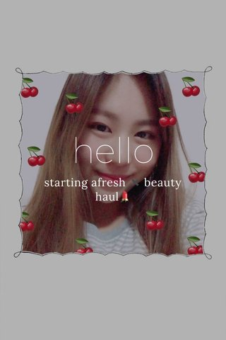 hello starting afresh ✖️ beauty haul💄