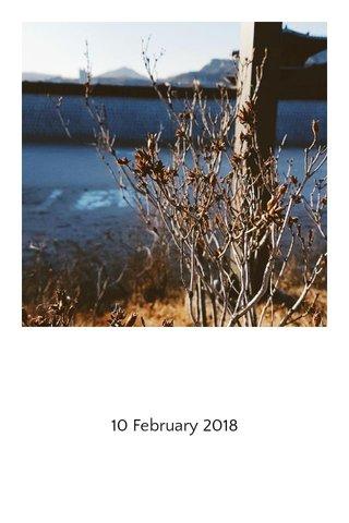 10 February 2018