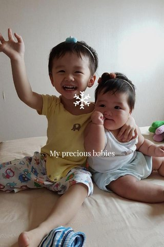 My precious babies