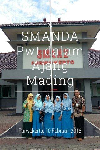 SMANDA Pwt dalam Ajang Mading Purwokerto, 10 Februari 2018