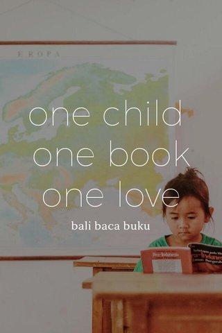 one child one book one love bali baca buku