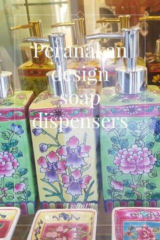 Peranakan design soap dispensers I want!!!