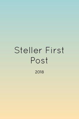 Steller First Post
