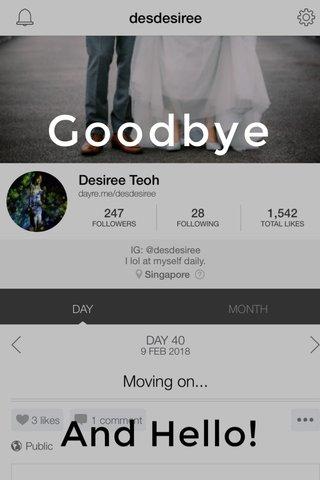 Goodbye And Hello!
