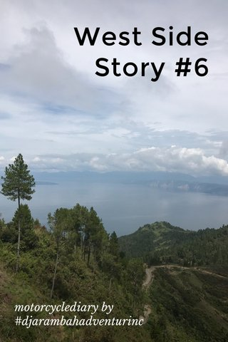 West Side Story #6 motorcyclediary by #djarambahadventurinc